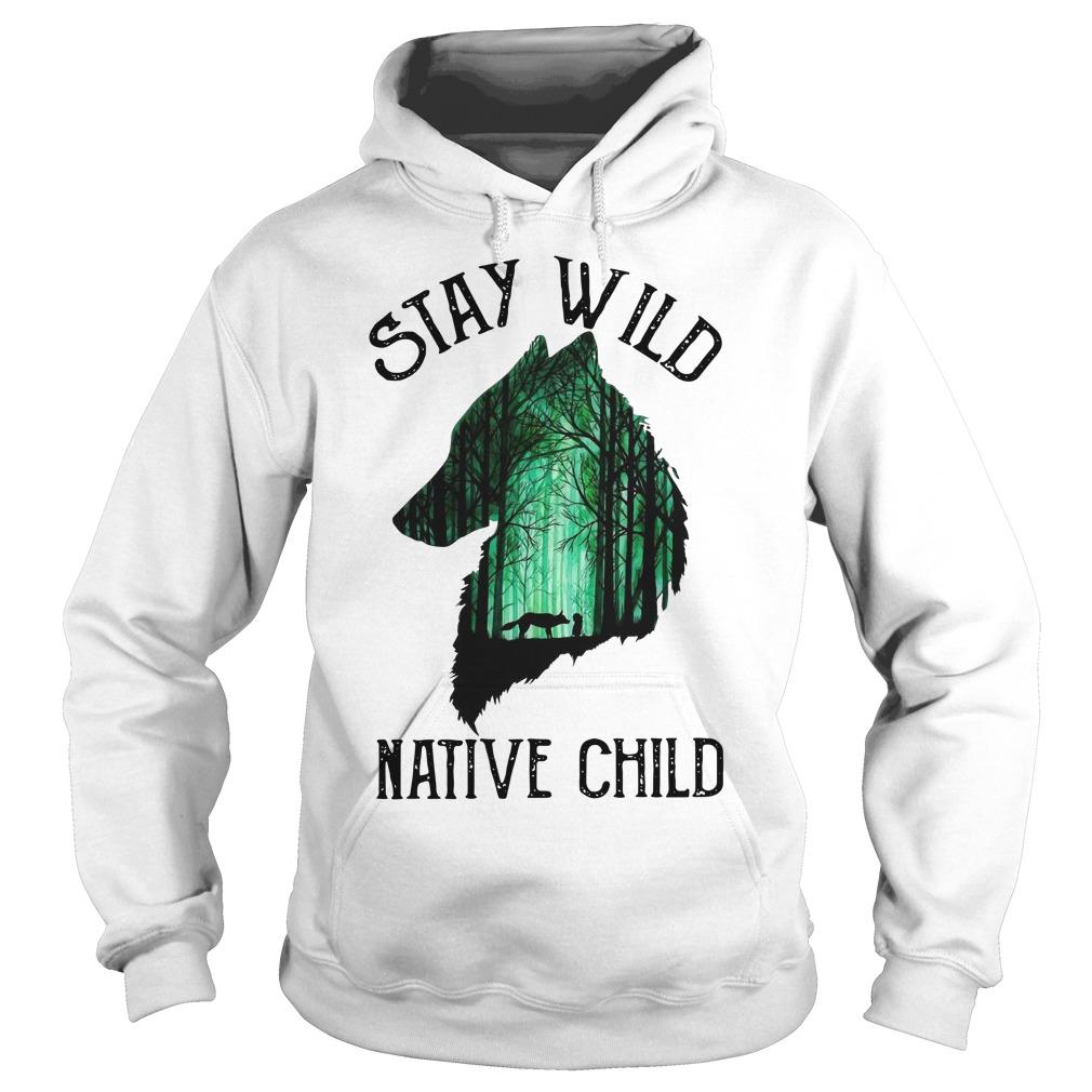 Stay Wild Native Child Hoodie