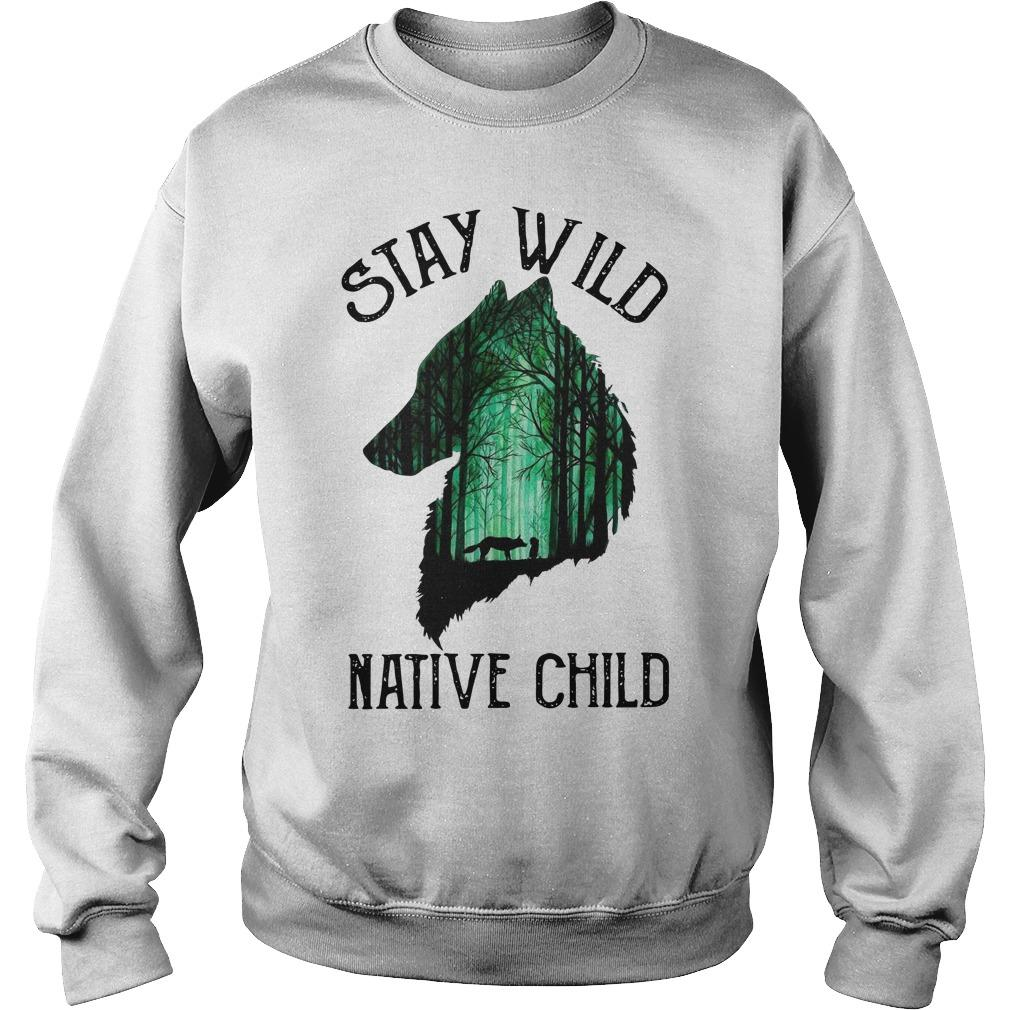 Stay Wild Native Child Sweater