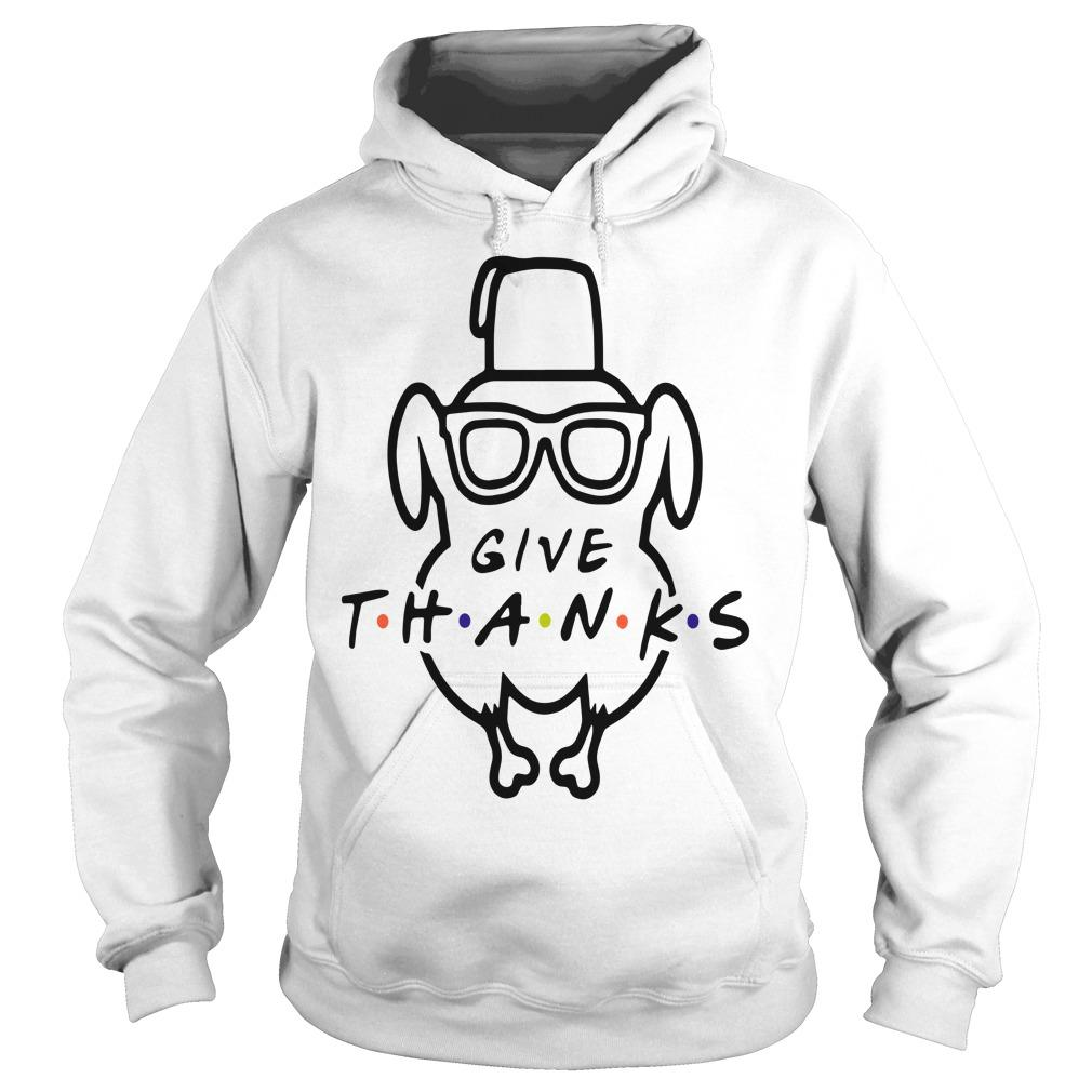 Turkey Friends Give Thanks Hoodie