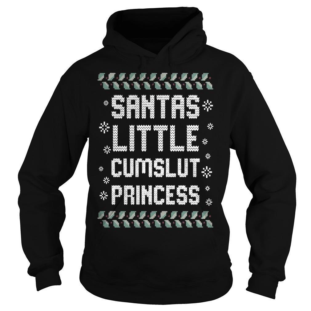 Ugly Christmas Santas Little Cumslut Princess Hoodie