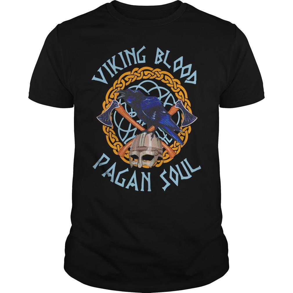 Viking Blood Pagan Soul Shirt
