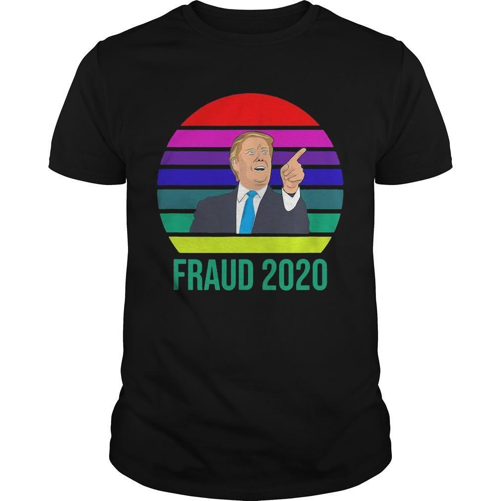 Vintage Donald Trump Fraud 2020 Shirt
