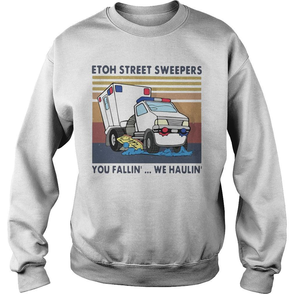 Vintage Etoh Street Sweepers You Fallin' We Haulin' Sweater