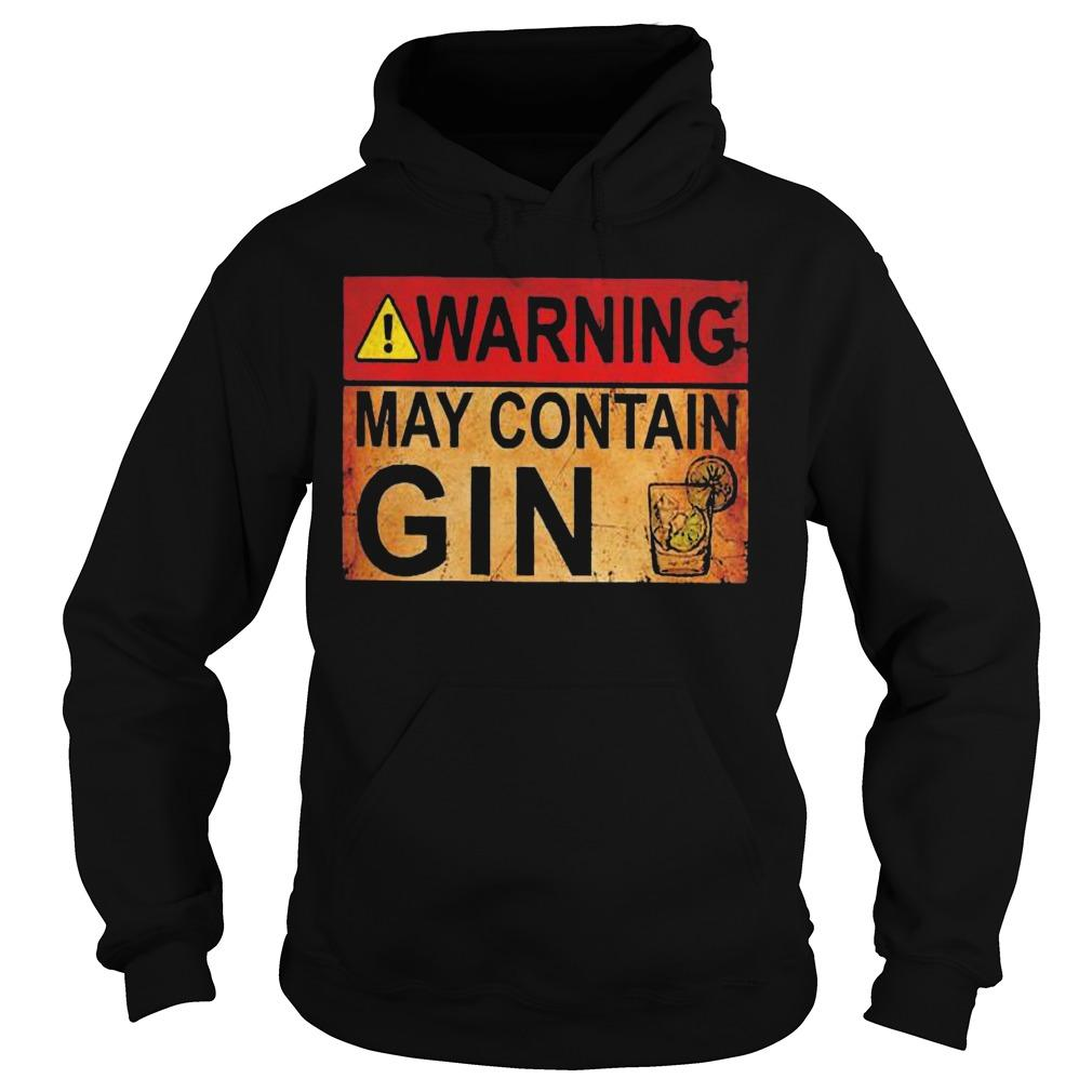 Wine Warning May Contain Gin Hoodie