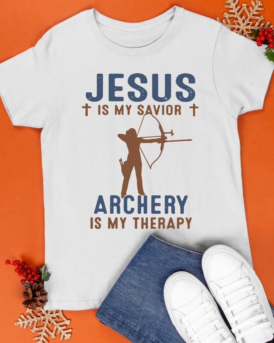 Jesus Is My Savior Archery Is My Therapy Shirt
