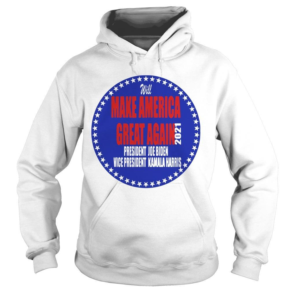 Will Make America Great Again 20221 President Joe Biden Vice Hoodie