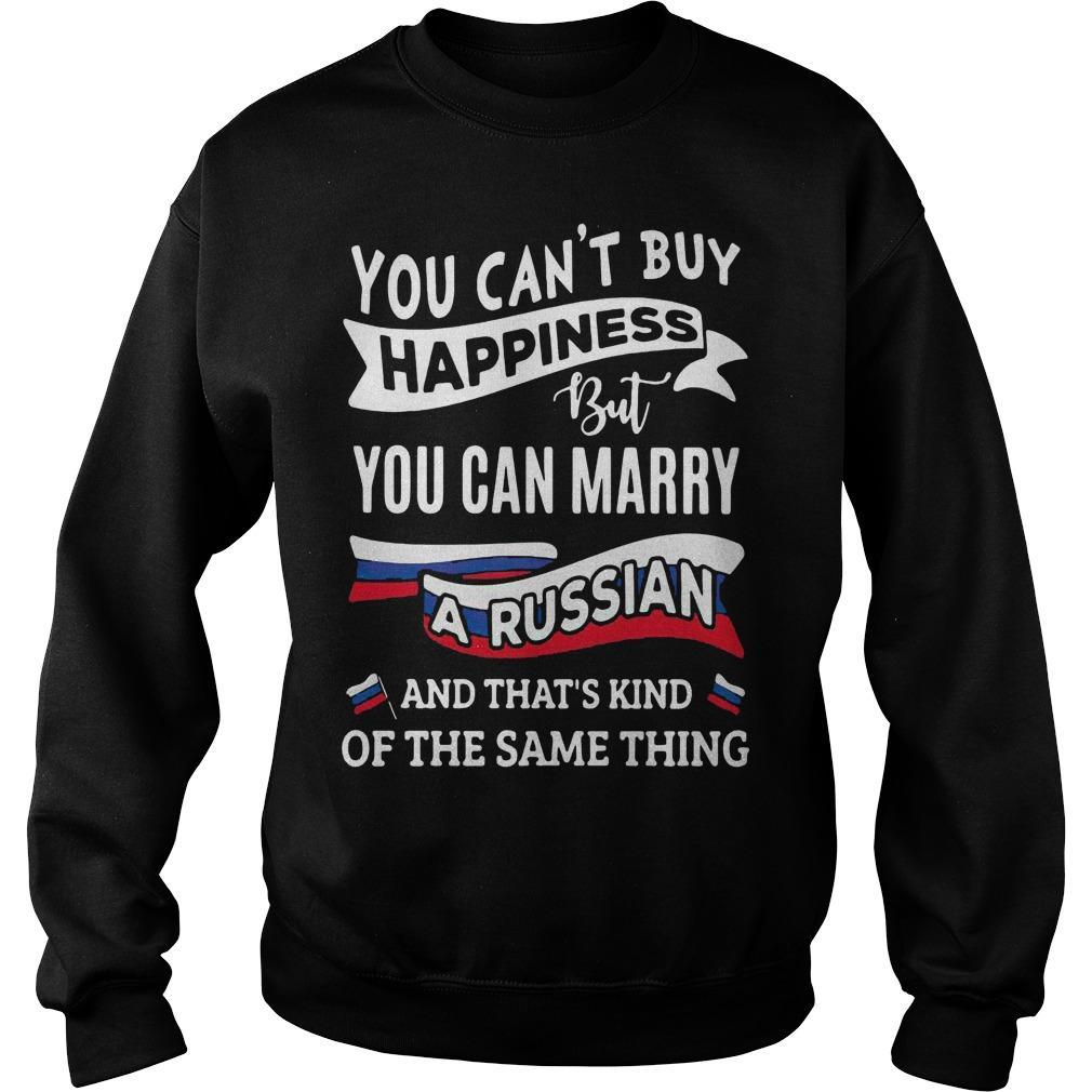 You Can't Buy Happiness But You Can Marry A Russian Sweater