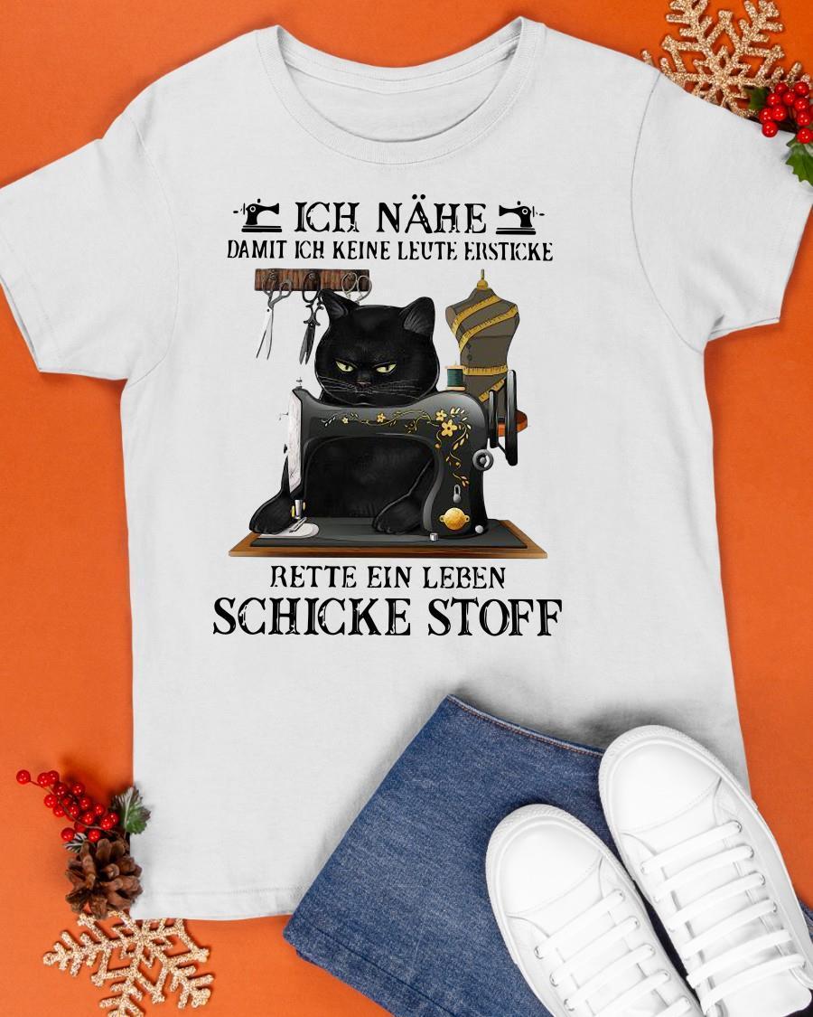 Black Cat Ich Nähe Damit Ich Keine Leute Ersticke Rette Ein Leben Shirt