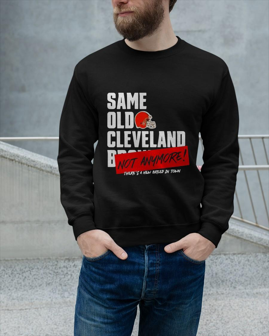 Cleveland Browns Same Old Cleveland Not Anymore Sweater