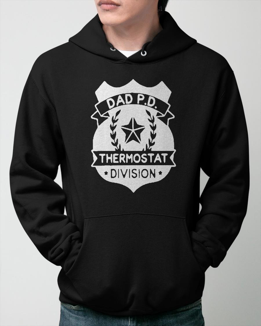 Dad P D Thermostat Division Hoodie