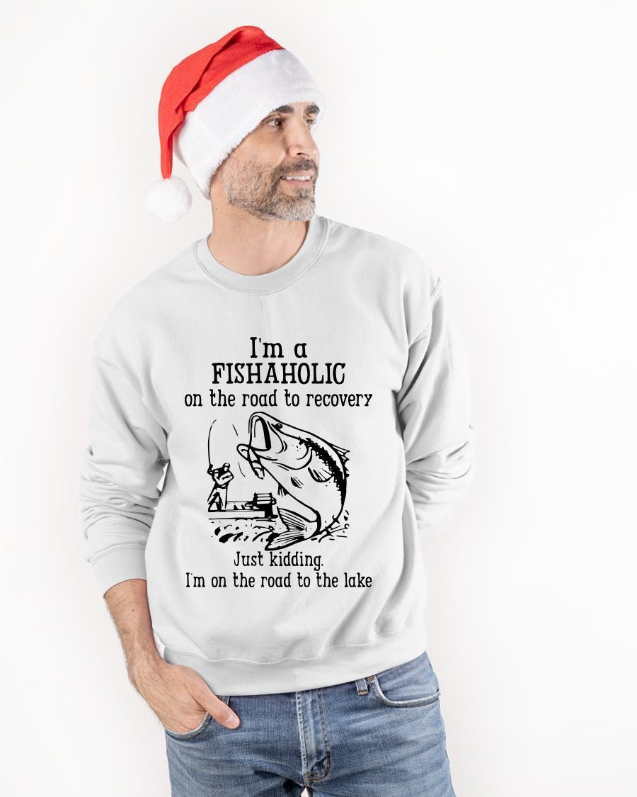 Fishing I'm A Fishaholic On The Road To Recovery Sweater