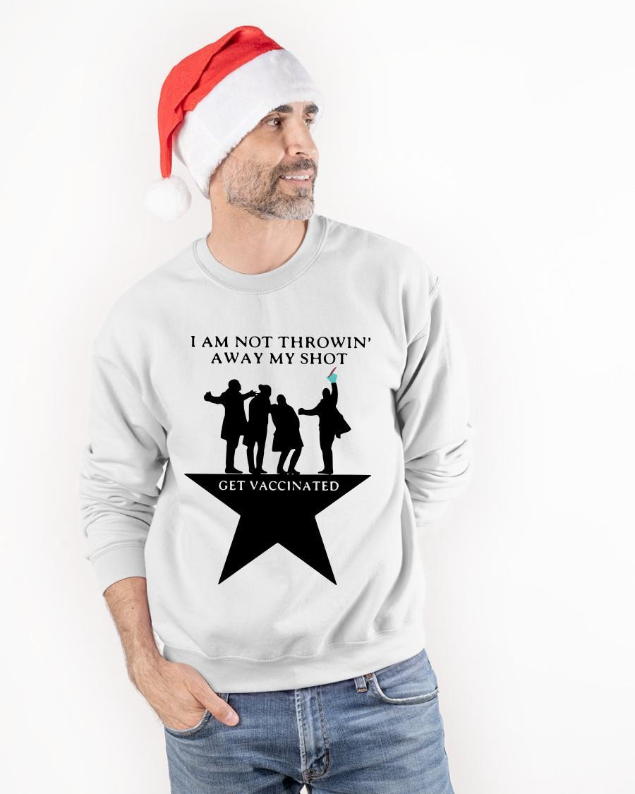 I Am Not Throwing' Away My Shot Get Vaccinated Sweater