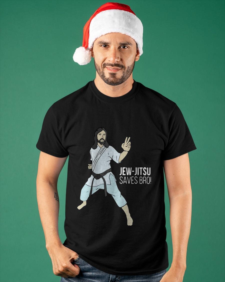 Jew Jitsu Saves Bro Shirt