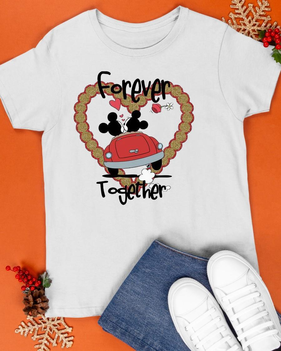 Valentine Day Mickey Mouse And Minnie Mouse Forever Together Shirt