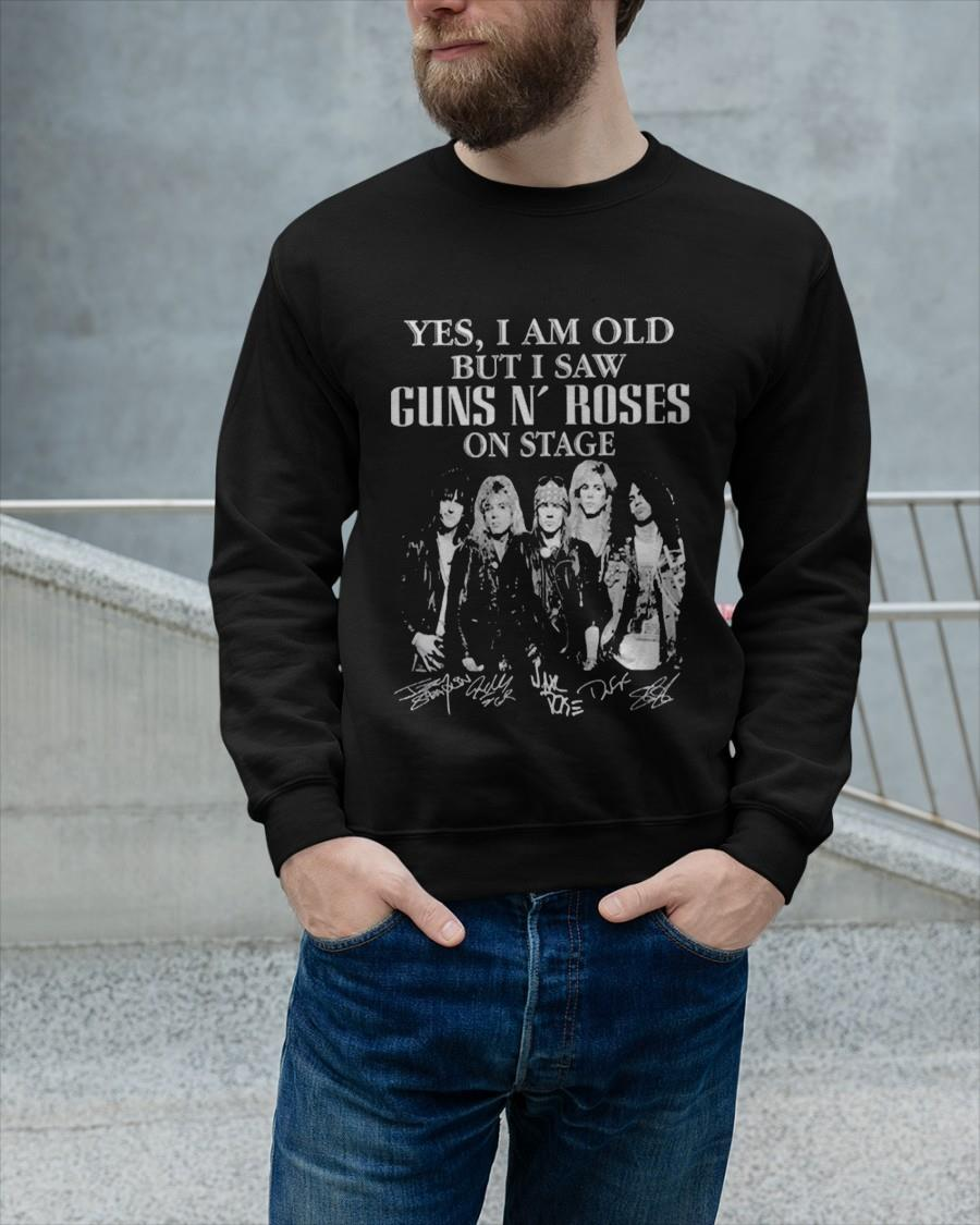 Yes I Am Old But I Saw Guns N' Roses On Stage Signatures Sweater