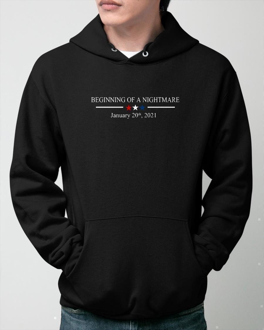 Beginning Of A Nightmare January 20th 2021 Hoodie