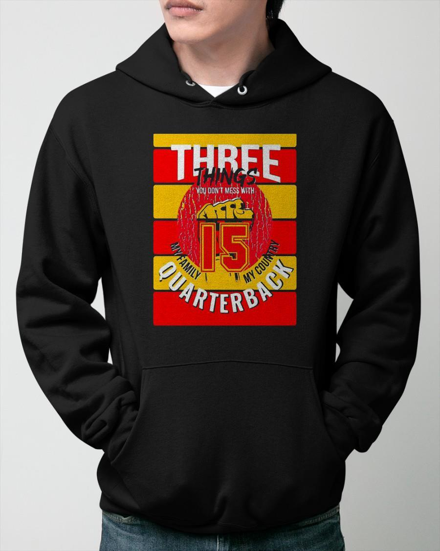 Kansas City Chiefs Three Things You Don't Mess With Hoodie