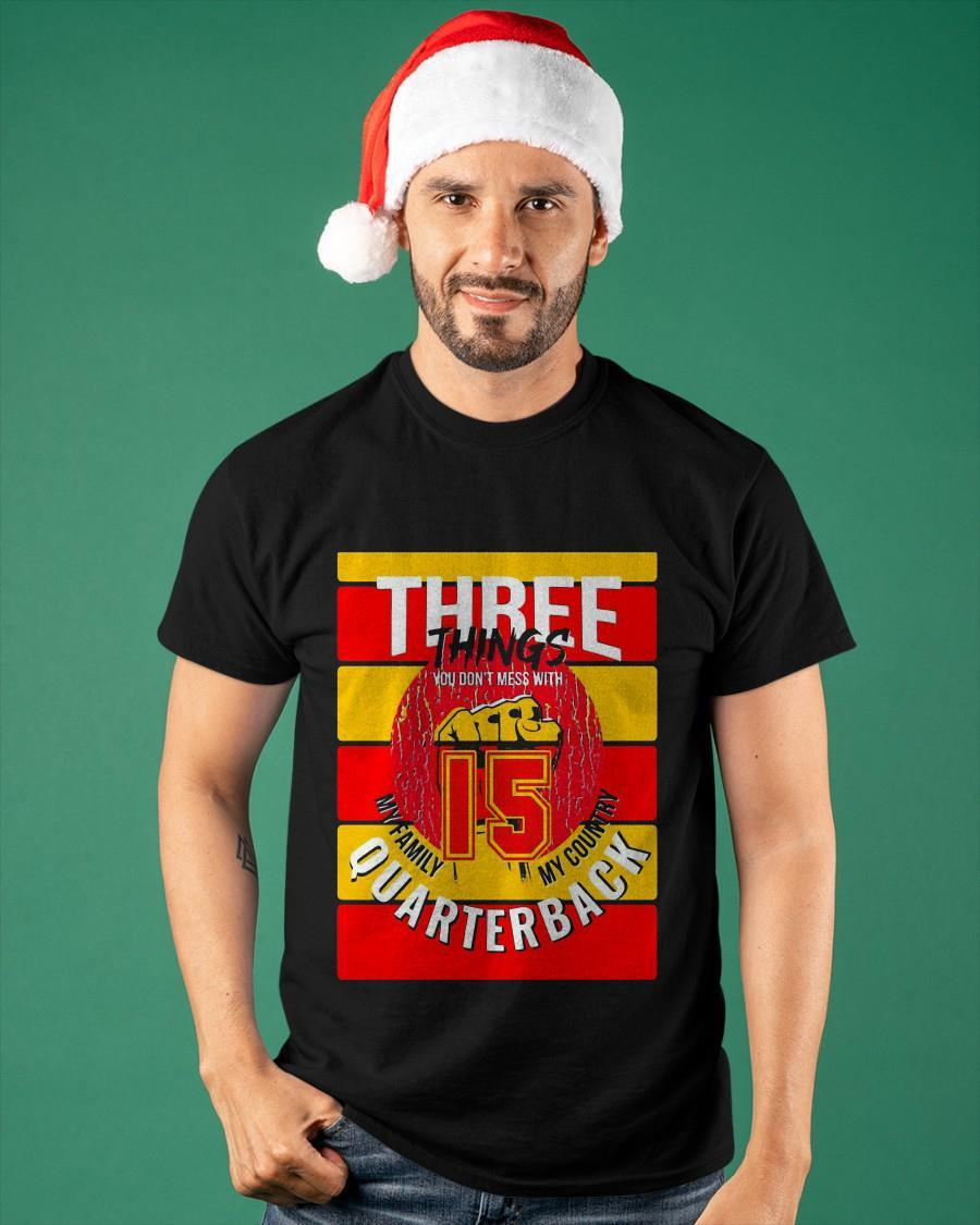 Kansas City Chiefs Three Things You Don't Mess With Shirt