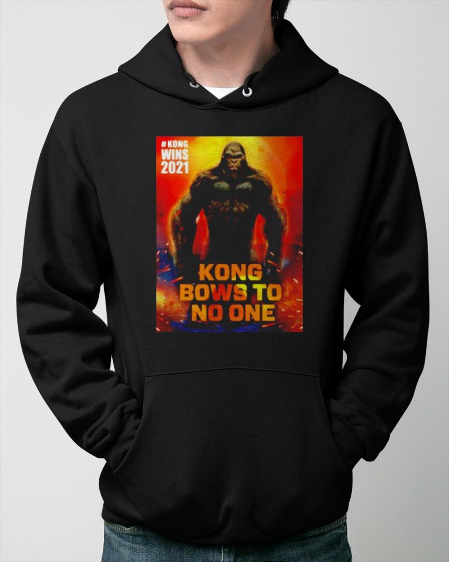 Kong Wins 2021 Kong Bows To No One Hoodie