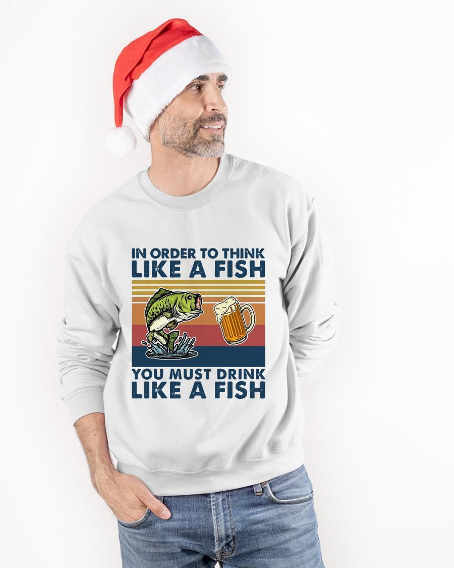 Vintage 2021 In Order To Think Like A Fish You Must Drink Like A Fish Sweater