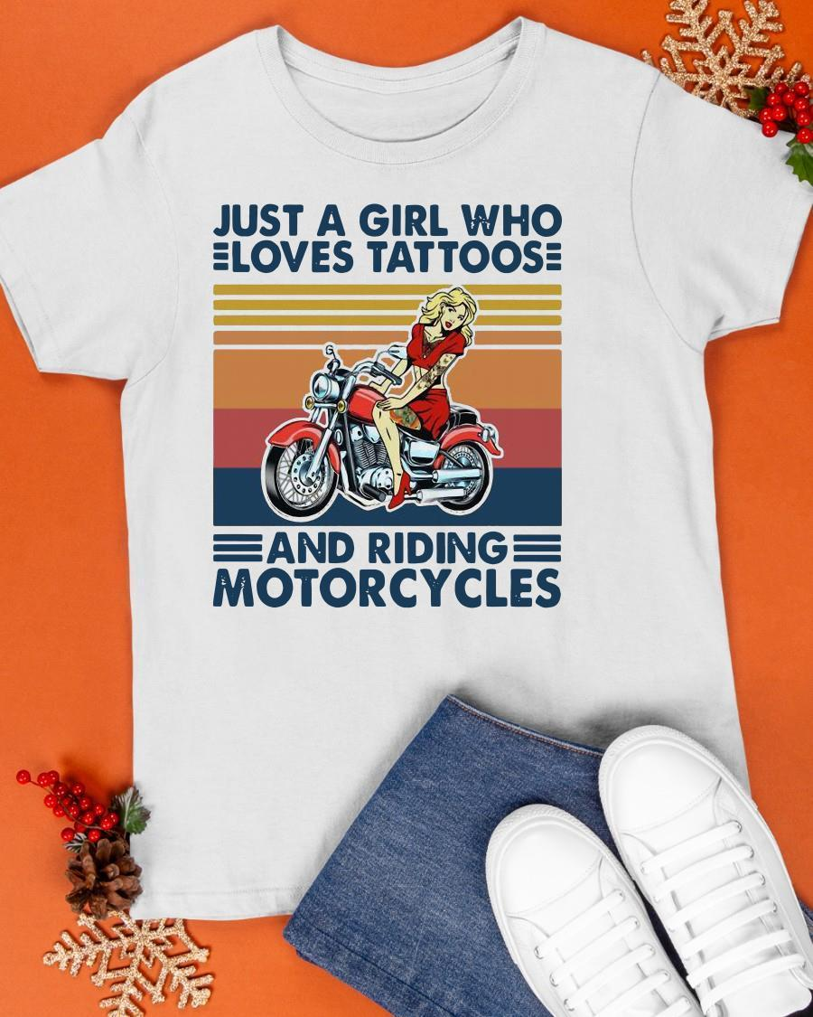 Vintage 2021 Just Girl Who Loves Tattoos And Riding Motorcycles Shirt