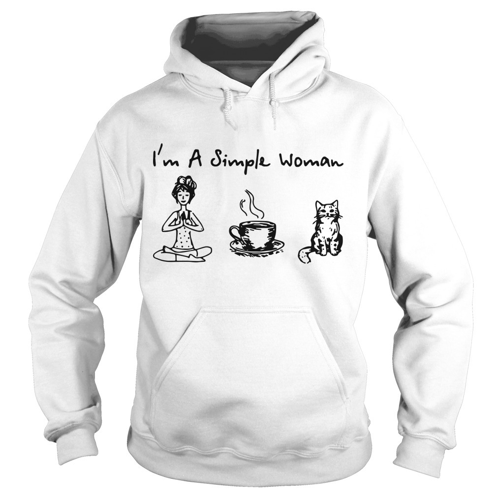 I'm A Simple Woman I Like Yoga Coffee And Cat Hoodie