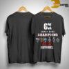 6x Super Bowl Champions Patriots T Shirt