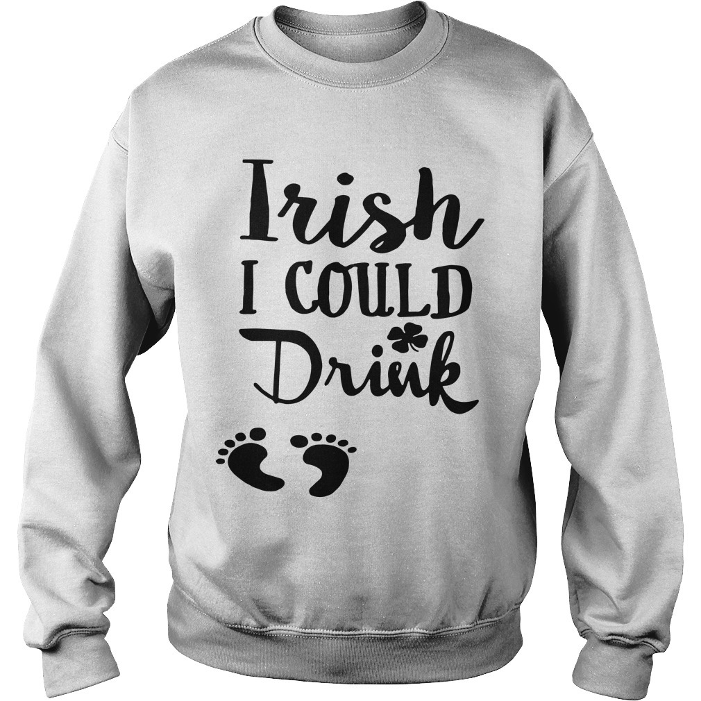 Baby Footprint Irish I Could Drink Sweater