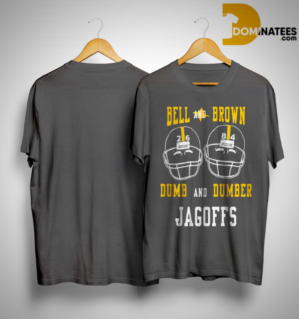 Bell And Brown Dumb And Dumber Jagoffs Shirt