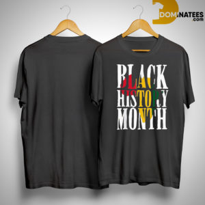Black History Month Pride Shirt