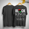 Black Kings Are In March Shirt