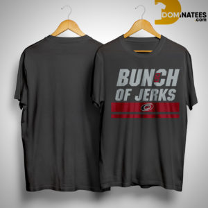 Carolina Hurricanes Bunch Of Jerks Shirt