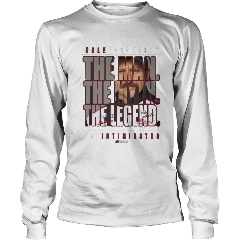 Dale Earnhardt The Man The Myth The Legend Longsleeve Tee