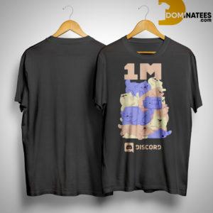 Discord Sick 1M Shirt