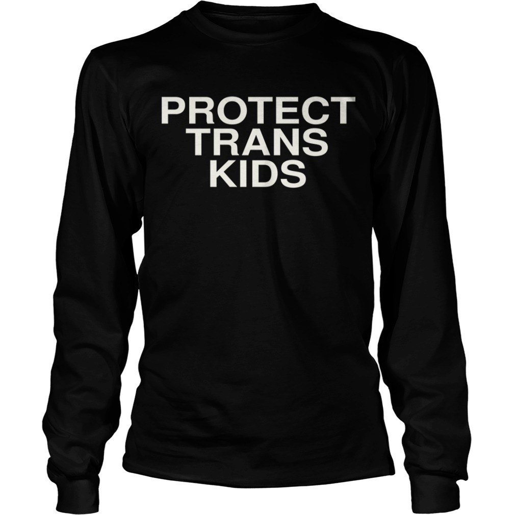Don Cheadle Protect Trans Kids Long Sleeve Tee
