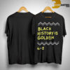 Golden State Warriors black history is golden t shirt