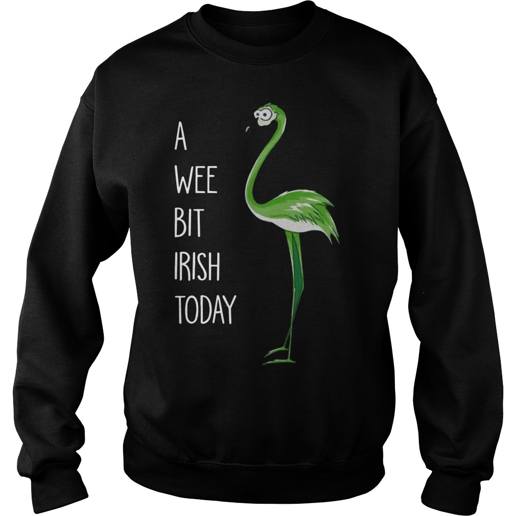 Green Flamingo A Wee Bit Irish Today Sweater