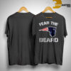 New England Patriots Fear The Beard Shirt