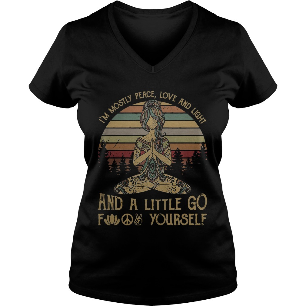 Yoga Girl I'm Mostly Peace Love And Light And A Little Go Fuck Yourself Sunset Long Sleeve Tee