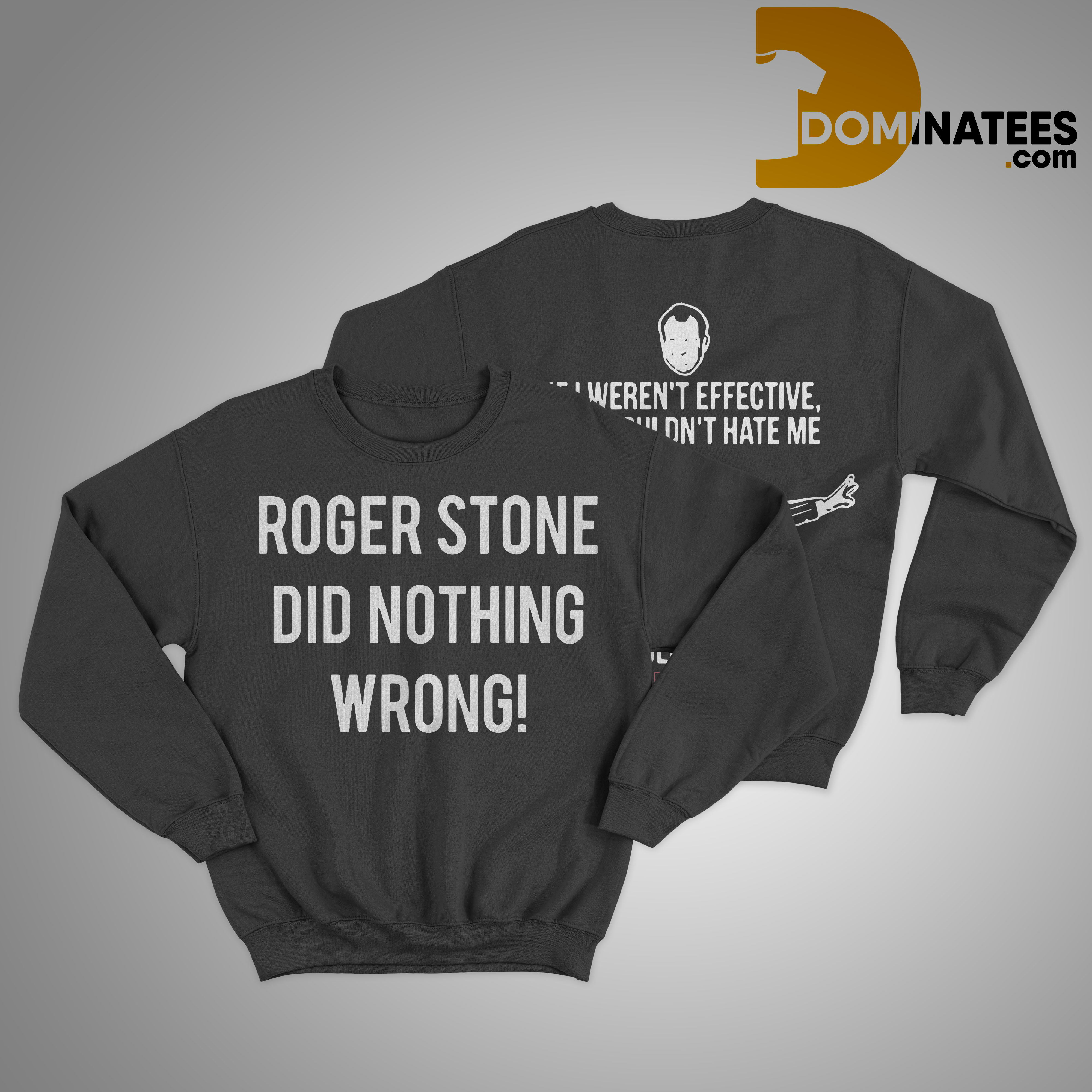 Roger Stone's Arrest Roger Stone Did Nothing Wrong Sweater