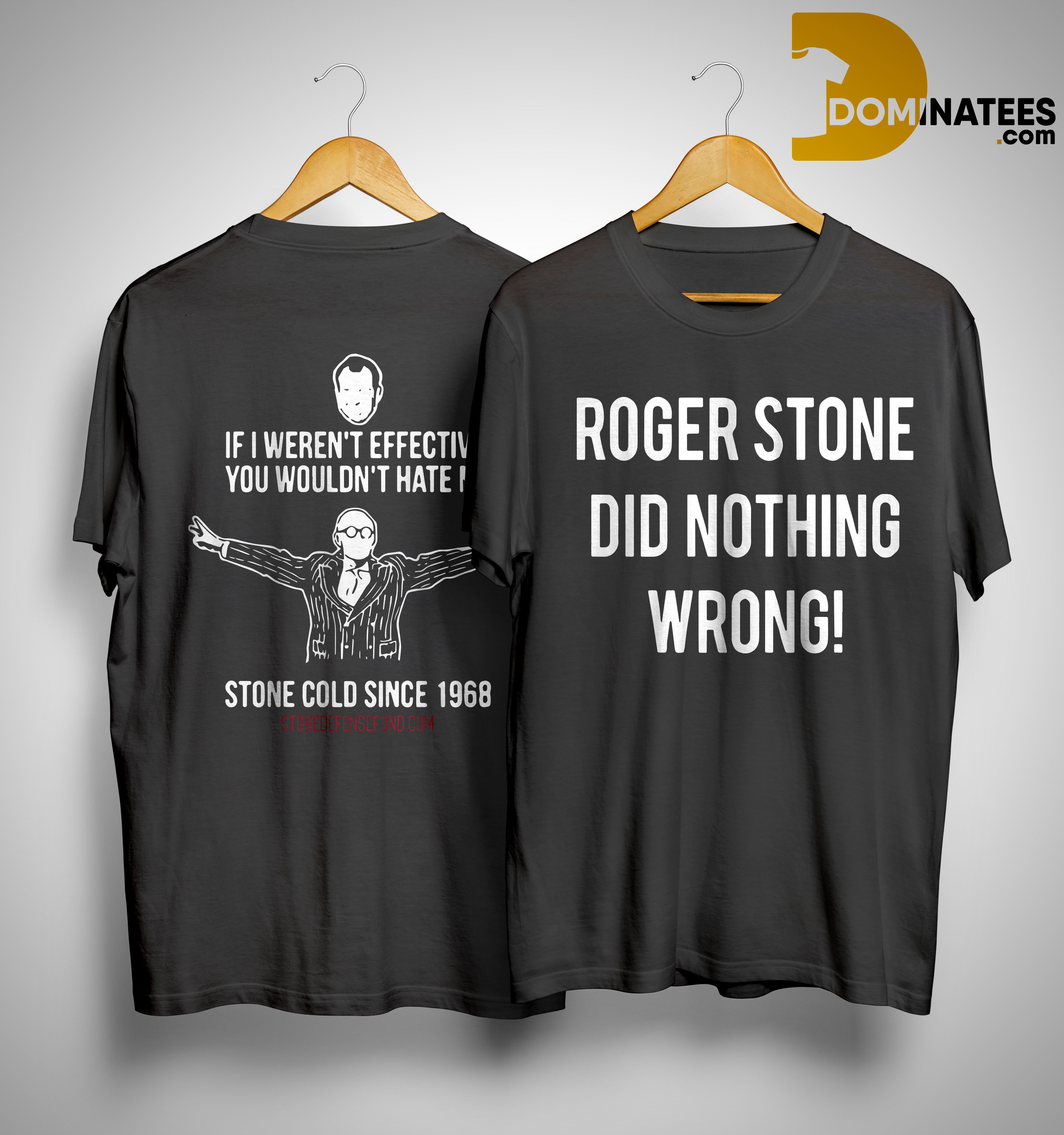 Roger Stone's Arrest Roger Stone Did Nothing Wrong Shirt