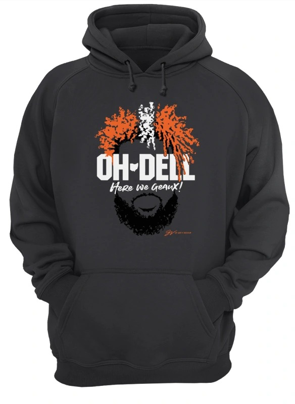 Cleveland Brown Oh Dell Here We Geaux Hoodie