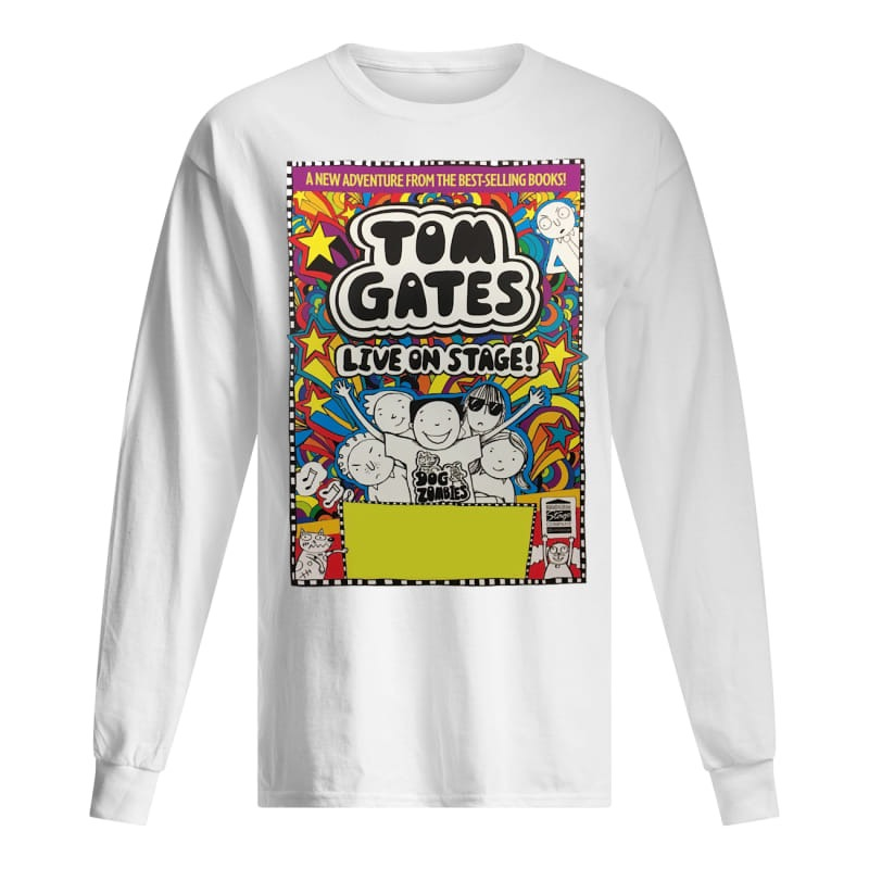 Crewe Lyceum Theatre tom gates live on stage long Sleeve Tee