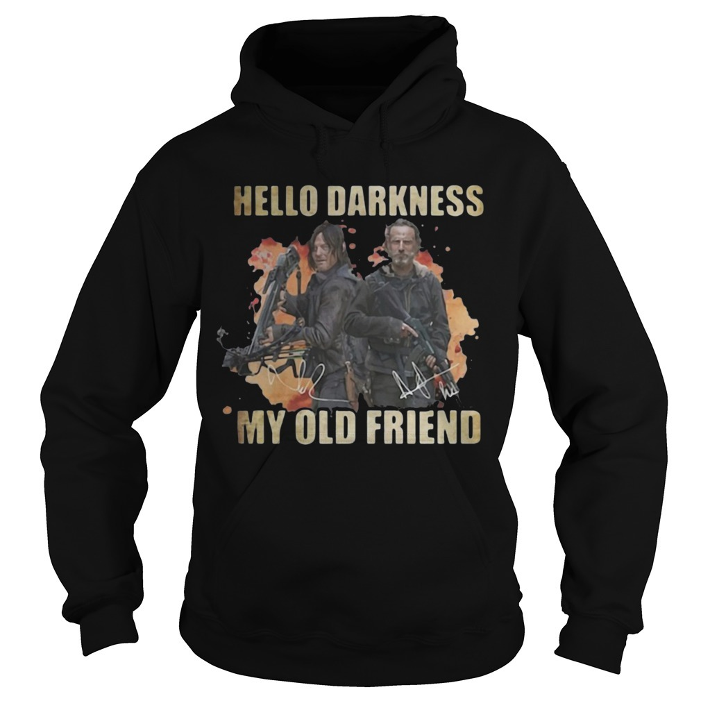 Daryl Dixon Rick Grimes Hello Darkness My Old Friend Hoodie