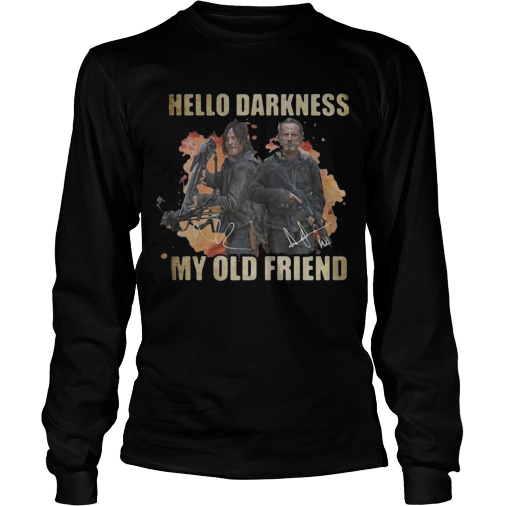 Daryl Dixon Rick Grimes Hello Darkness My Old Friend Long Sleeve Tee