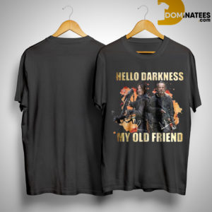 Daryl Dixon Rick Grimes Hello Darkness My Old Friend Shirt