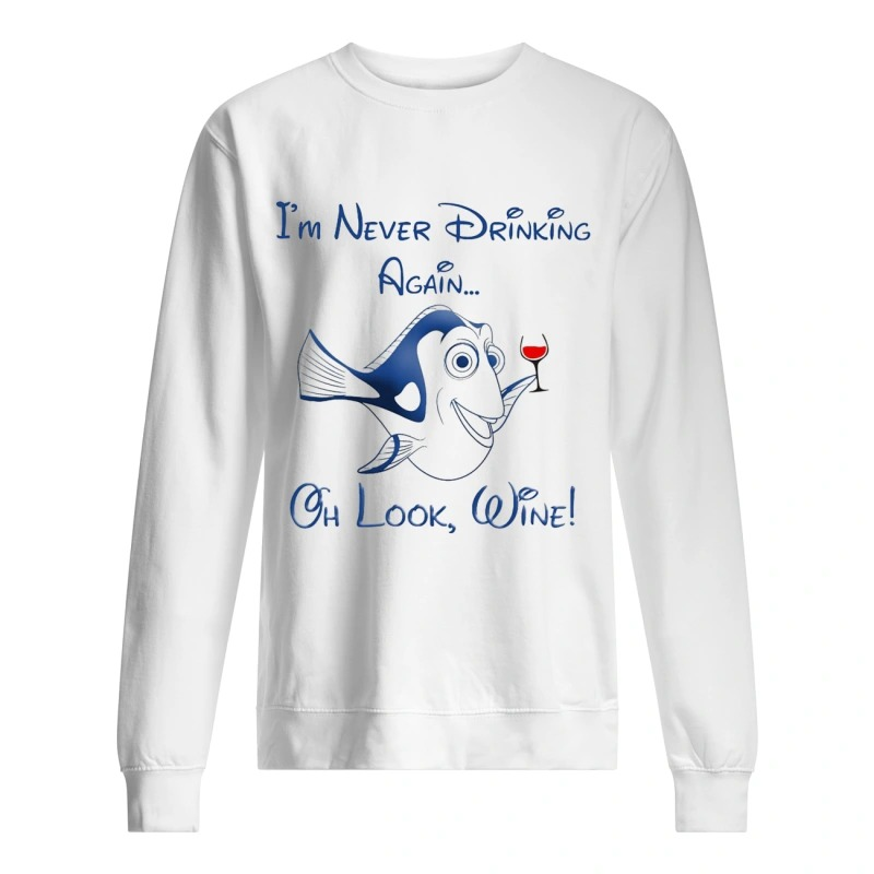 Dory I'm Never Drinking Again Oh Look Wine Sweater
