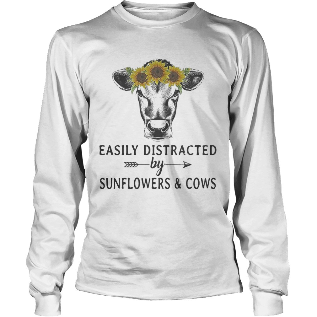 Easily Distracted By Sunflower And Cows Long Sleeve Tee