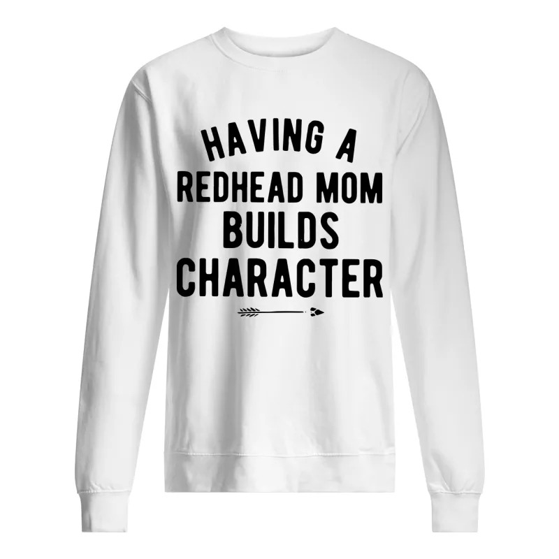 Having A Redhead Mom Builds Character Sweater