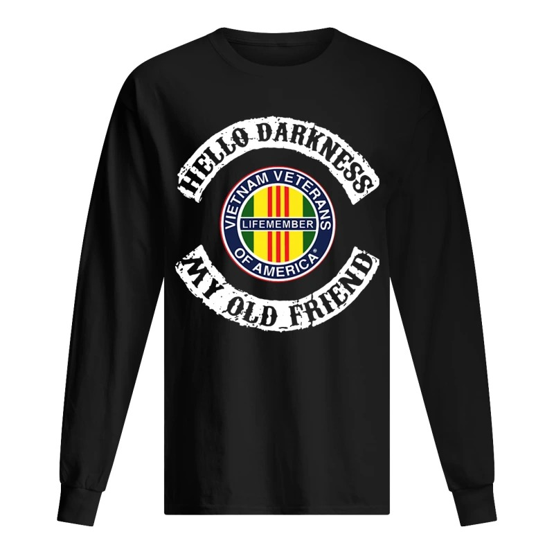 Hello Darkness My Old Friend Vietnam Veterans Of America Long SLeeve Tee